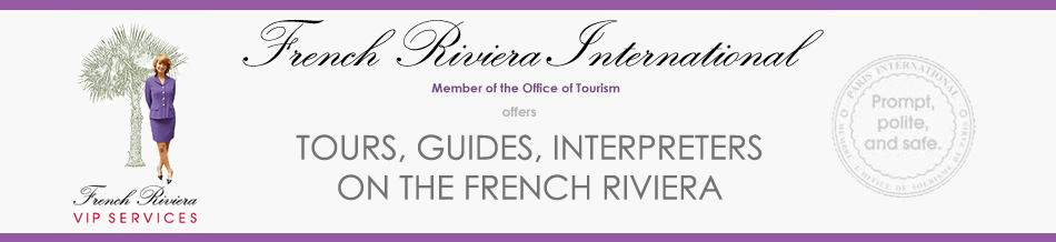 French Riviera International - Tours, Guides, Interpreters on the French Riviera